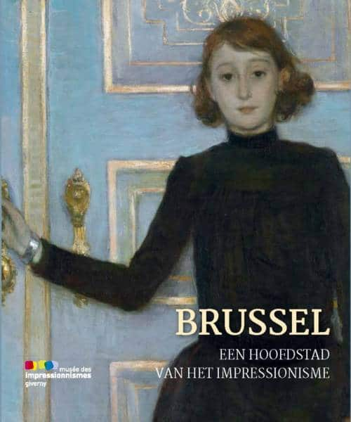 couverture catalogue exposition Brussel een hoofsdstad van het impressionisme
