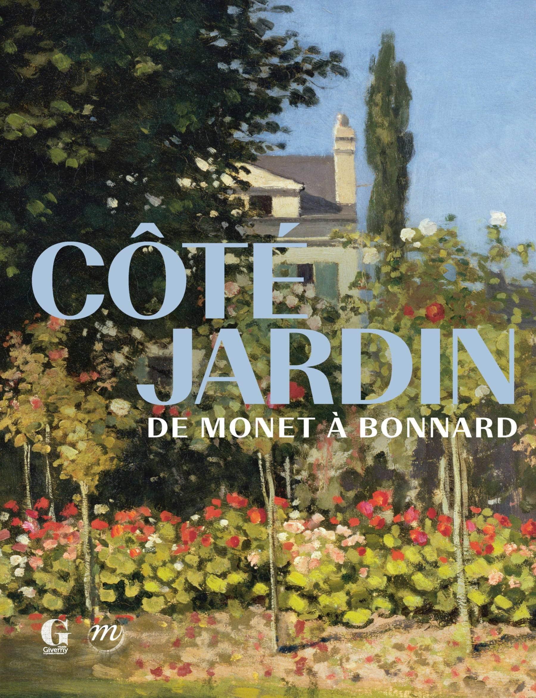 Couverture du catalogue de l'exposition Côté jardin. De Monet à Bonnard